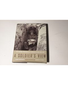 A Soldier's View: Personal photographs of Canadians at War 1939-1945