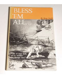 Bless Em All by Doug Smith