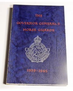 Governor General's Horse Guards 1939 – 1945